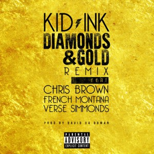 Kid Ink - Diamonds & Gold Remix