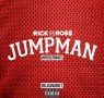 Rick Ross - Jumpman Remix