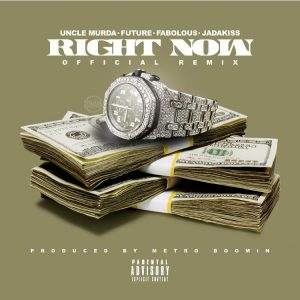 uncle murda - right now remix