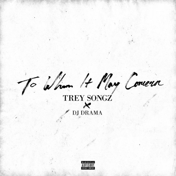 Trey Songz – To Whom It May Concern Mixtape