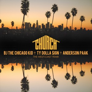BJ The Chicago Kid – Church Westcoast Remix