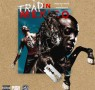 Trae Tha Truth - Trap In Mexico