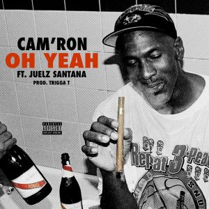 Cam'ron – Oh Yeah