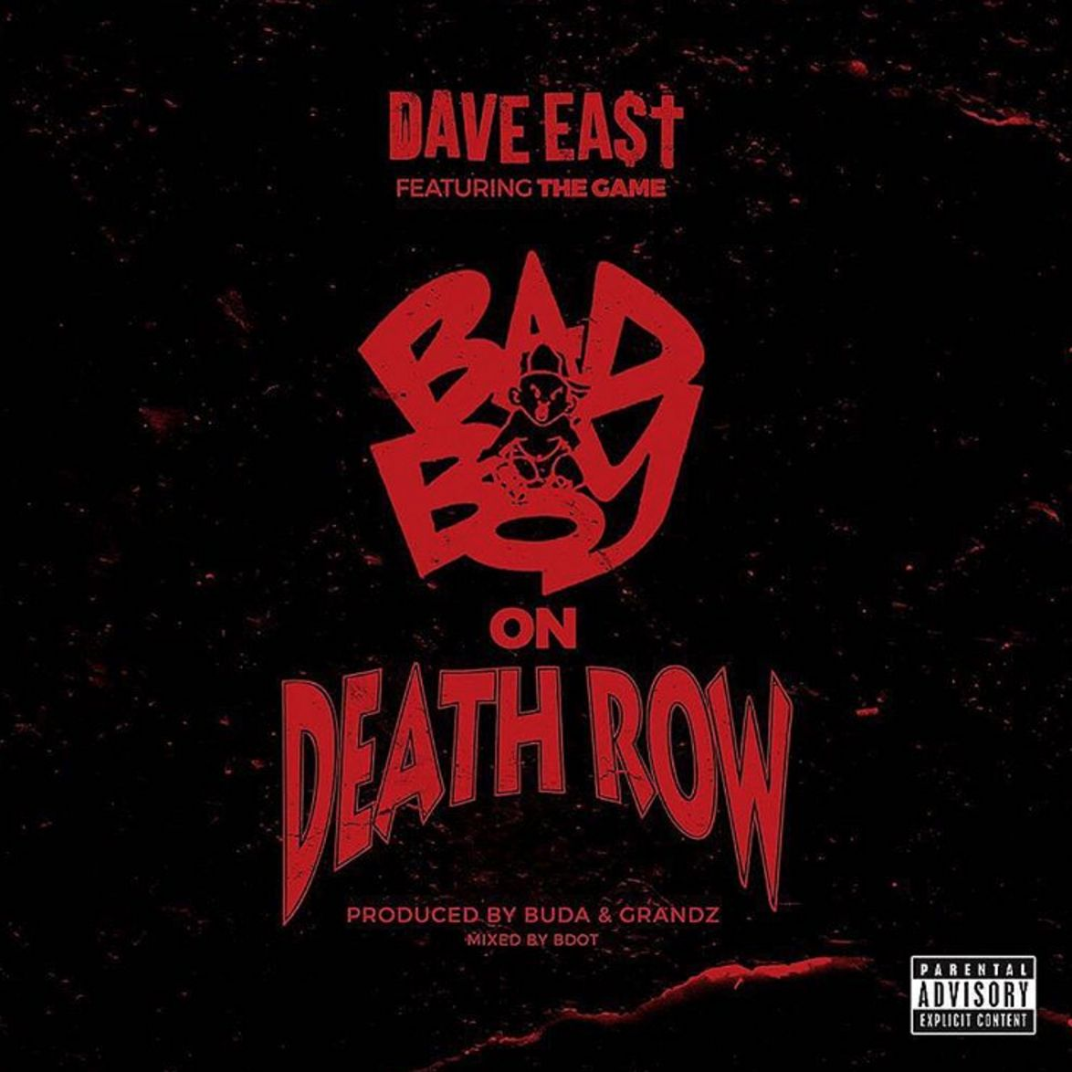 Dave East – Bad Boy on Death Row
