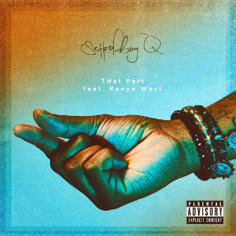 ScHoolboy Q – THat Part Ft. Kanye West