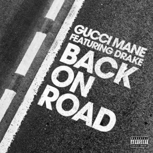 Gucci Mane Back On Road