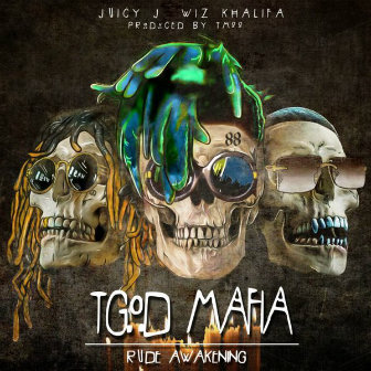 Wiz Khalifa x Juicy J – Rude Awakening