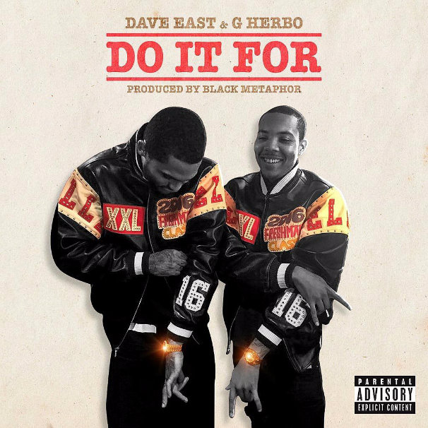 Dave East & G Herbo – Do It For
