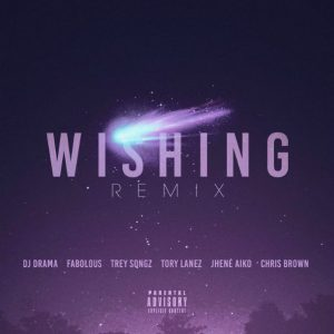 dj-drama-wishing-remix