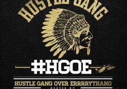 hustle-gang-over-errrrythang
