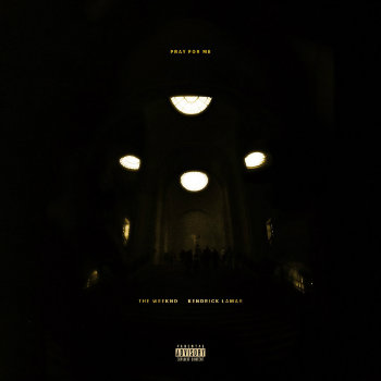 Kendrick Lamar x The Weeknd – Pray For Me